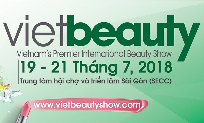 VIETBEAUTY2018 : VIETNAM'S PREMIER INTERNATIONAL BEAUTY SHOW